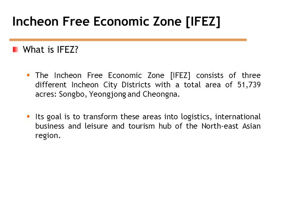 Incheon Free Economic Zone [IFEZ]